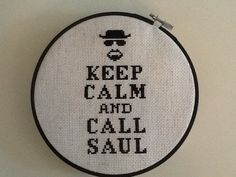 Breaking Bad cross stitch sampler Keep Calm Call by CandiedWool