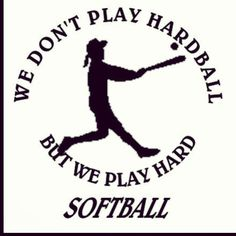 Yea softball girls this one is for u!!:)