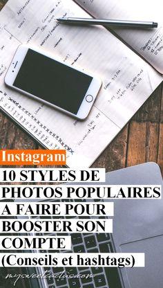 Découvrez et réalisez les 10 styles de photos les plus populaires sur instagram pour booster vos comptes. Conseils, exemples et hashtags en plus. Augmentez votre nombre de like et de followers ! #instagram #hashtag #inspiration #blogueuse #blog #socialmedia #réseauxsociaux