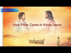 Almighty God's Word How Peter Came to Know Jesus | The Church of Almighty God