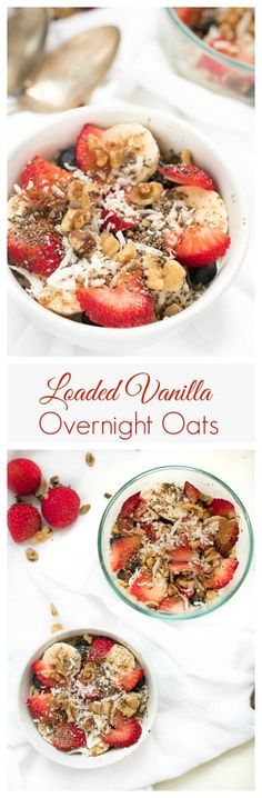 Loaded Vanilla Overnight Oats- save time in the morning by having your breakfast ready for you! It only takes a few minutes to prep the night before. Packed with protein, fiber and vitamins and minerals with oats, Greek yogurt, fresh fruit, nuts and seeds