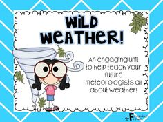 """This unit is designed to help teach your future meteorologists all about weather! This """"Wild Weather!"""" unit is full of experiments, activities, and information that your students will love!"""