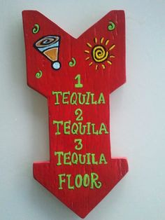 1 Tequila 2 Tequila 3 Tequila Floor Wooden Sign by AskMeifIWOOD, $12.95