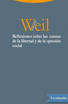 Este breve ensayo, casi perfecto, redactado por una jovencísima Simone Weil en 1934, no vio la luz hasta que Albert Camus lo incluyó como pieza fundamental en la antología Oppression et liberté de 1955.Ensayo que comienza con una necesaria crítica ...