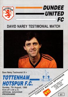 Dundee United 1 - 1 Tottenham Hotspur - Narey Testimonial