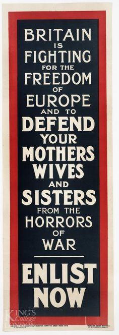 One hundred years ago. Now we ask mothers, sisters and wives to fight for us. Interesting how time changes perspectives.