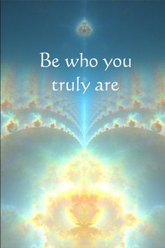 spirituality quotes | inspirational quotes | angel quotes | Be who you truly are Learn more about connecting with your Angels and get your Angel reading at http://www.theangelpreneur.com