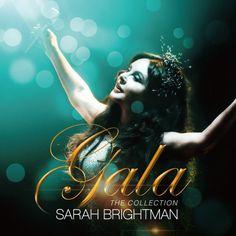 サラ・ブライトマン GALA - ザ・コレクション Download MP3 RAR ZIP M4A AAC Sarah Brightman GALA - The Collection