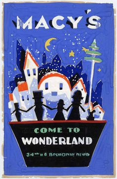 Poster design for Macy's Wonderland by Landy R. Hales, tempera paint on poster board, 1927