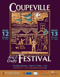 August 12-13. The Coupeville Art Festival is here!  Experience the finest art & crafts with vendors from all over the country.