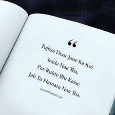 "Image may contain: possible text that says 'Tujhse Door Jane Ka Koi "" Irada Par Rukte Bhi Kaise Naa Tha, Jab Tu Hamara Intwefhimlin Naa Tha. Shyari Quotes, Karma Quotes, Real Life Quotes, Reality Quotes, Truth Quotes, Fact Quotes, Poetry Quotes, Happy Quotes, Funny Quotes"