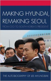 This is a biography of Lee Myung-bak, who was the President of South Korea from 2008-2013