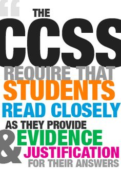 Close Reading and the CCSS, Part 1 - Common Core State Standards TOOLBOX