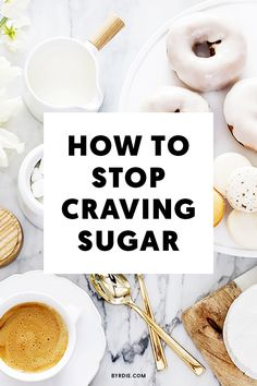 How to cut sugar out of your life