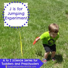 J is the next letter in our A to Z Science series for toddlers and preschoolers here at Inspiration Laboratories. J is for Jumping Experiment. Science For Toddlers, Preschool Science, Preschool Classroom, Preschool Learning, Science Activities, Science Projects, Toddler Preschool, Science Experiments, Science Fun
