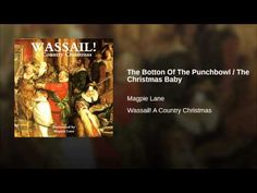 Provided to YouTube by The Orchard Enterprises The Holly And The Ivy · Magpie Lane Wassail! A Country Christmas ℗ 1995 Beautiful Jo Records Released on: 2009...