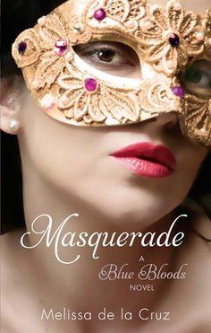 Masquerade (Blue Bloods #2)  by Melissa de la Cruz
