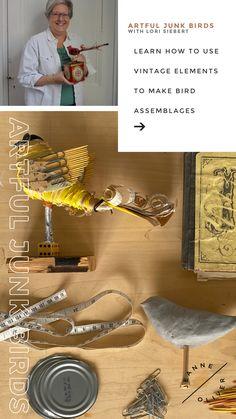 Artful Junk Birds with Lori Siebert | Registration is Open! Create Art Online, Online Art School, Different Birds, Bird Wings, Bird Sculpture, Never Too Late, Rubber Bands, Community Art