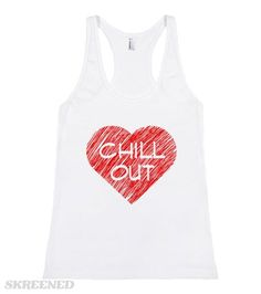 Chill Out Tee | A bright red heart graphic and 'Chill Out' lettering detail this cool tank top tee #Skreened