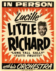 "☯☮ॐ American Hippie Classic Rock Music Poster ~ IN PERSON ""Lucille"" LITTLE RICHARD"
