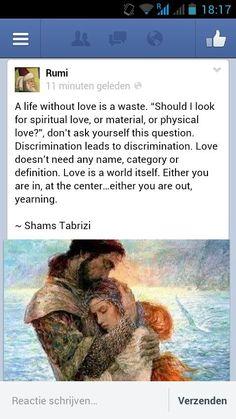 -Rumi- Shams Tabrizi- Love