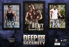 Great NEW Book ready just for YOU!!! DEEP SIX SECURITY series Deep Six Security exists to fill the gap between the right and wrong side of the law. The heroes of Deep Six operate just beyond the box. They are willing to do what it takes to keep their home state safe. They are patriots, rebels and most importantly renegades. They are as different as night and day, but they have one thing in common, their love of God, country and the great state of Texas.