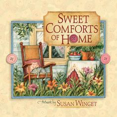 Sweet Comforts of Home by Susan Winget