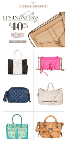 It's in the bag! Up to 40% off select designer handbags. Double click now before it's too late! #laylagrayce #sale