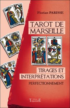 Tarot de Marseille - Tirages et Interprétations - Florian Parisse