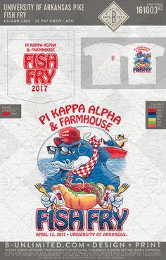 University of Arkansas Pi Kappa Alpha and Farmhouse Fish Fry 2017 Fish Fry, Fried Fish, Fraternity Rush Shirts, Pi Kappa Alpha, Delta Chi, Greek Shirts, University Of Arkansas, Greek Apparel, Greek Clothing