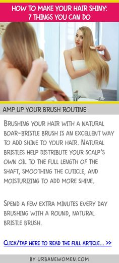 How to make your hair shiny: 7 things you can do - Amp up your brush routine Long Hair Tips, Hair Care Tips, Boar Bristle Brush, Hair Fair, Love Your Hair, Top Celebrities, Shiny Hair, About Hair, Rapunzel