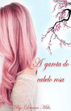 """Acabei de publicar """" Capítulo 3 , da minha história  a garota de cabelo rosa """"."""