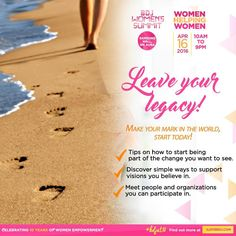 What legacy are you leaving in the world? Are you ready to make a mark? Join us at the #BDJWomensSummit #WomenHelpingWomen on April 16 at the Samsung Hall, SM Aura!