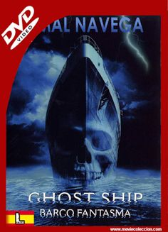 Barco Fantasma 2002 DVDrip Latino ~ Movie Coleccion Dj, Ship, Movies, Movie Posters, Ghost Ship, Movies Free, Special Forces, Boats, Films