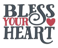 Designs :: Misc :: Bless Your Heart