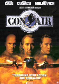 Con Air - GREAT FREAKING MOVIE