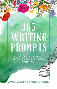E-book with 365+ creative writing prompts to kickstart your imagination and get you into that daily writing habit for the new year!