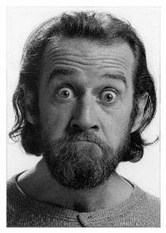 George Carlin....have seen him perform with my mom and grandma Oct 2006