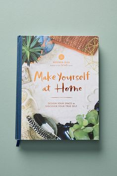Slide View: 1: Make Yourself at Home