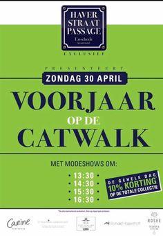 KOMT U OOK? 'Voorjaar op de Catwalk'. #Modeshow 🌺 - Zondag 30 april 2017 -  #Haverstraatpassage #Enschede  #Parkeren #Parkeergarage Irene 