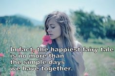 In fact, the happiest fairy tale