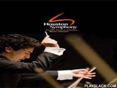 Houston Symphony  Android App - playslack.com ,  The Houston Symphony Fan App is the easiest way to follow Houston Symphony. Now you have access to Houston Symphony's events at anytime, anywhere. This is a free application. * FIND OUT WHAT'S NEW Home page shows the next concert and the most recent music, podcasts, news and blogs. * CONCERTS Browse upcoming Houston Symphony concerts. Get complete performance information including venue, dates, repertoire, artists. Access and review the…