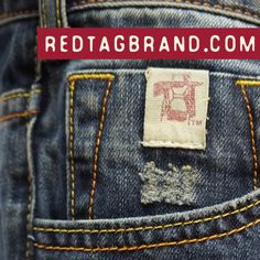 #Denim by Red Tag Brand | Better Fabric, Better Washes, Better Quality | RedTagBrand.com Launching Soon.
