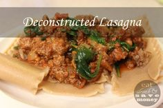 deconstructed lasagna a.k.a busy mom lasagna or lazy day lasagna | eat drink and save money blog