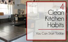 4 Clean Kitchen Habits You NEED to Adopt