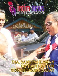Intim News    Portal Berita Indonesia Timur - DIA SANG PAHLAWAN INFRASTRUKTUR SERAM BAGIAN BARAT https://www.yumpu.com/id/document/view/56860941/edisi-perdana-intim-news-magazine-februari-2017