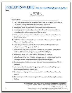 Titus - Living with Integrity in a Hostile Culture - Precepts for Life - Free Download Observation Worksheets - for the radio / tv broadcast series by Kay Arthur  (Covers whole book of Titus). (See also a Free Download Study Guide and Free Download Extra Items from our estore.)