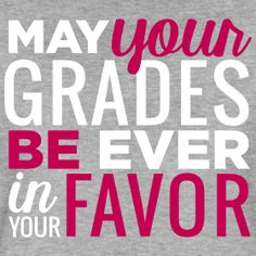 May Your Grades Be Ever In Your Favor   Magenta and White   Teacher Shirts   Teacher T-Shirts