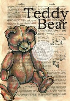 Teddy Bear Mixed Media Drawing on Distressed, Dictionary Page - available for purchase at www.Etsy.com/shop/flyingshoes - flying shoes art studio