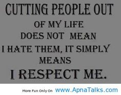 http://www.apnatalks.com/cutting-people-out-facebook-quotes-about-life/